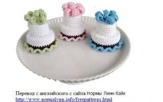 Вязаные пирожные и торты. Вязаные сладости: пирожные и торты